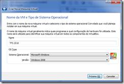 Nome da VM e tipo de Sistema Operacional