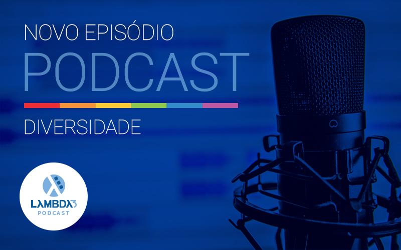 Podcast 29 – Diversidade Étnica: Negritude