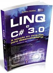 Livro: LINQ e C# 3.0 – A Solução em Consultas para Desenvolvedores