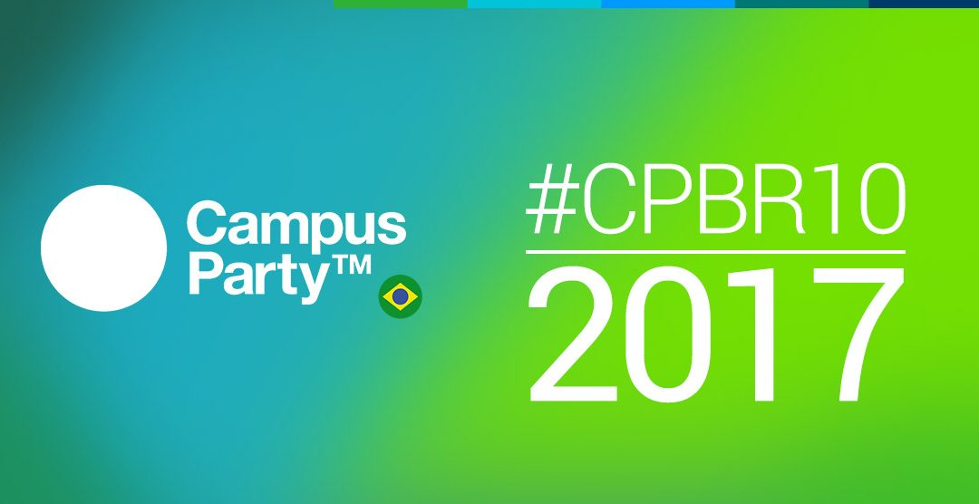 Campus Party Brasil 2017