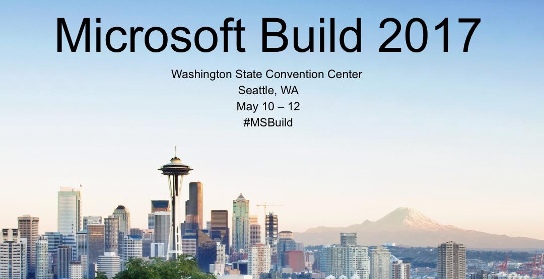 Top 5 coisas legais do Microsoft Build 2017 (por Vinicius Quaiato)
