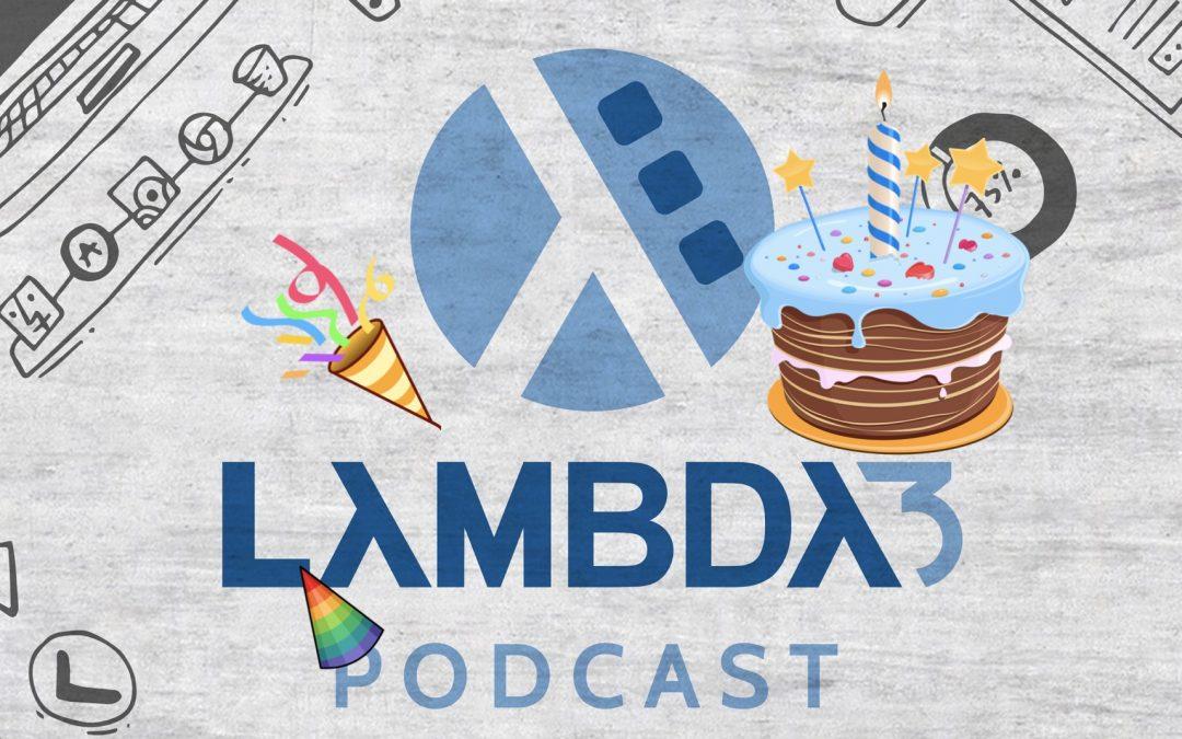 Lambda3 Podcast 99 – Cem episódios! História da Lambda3