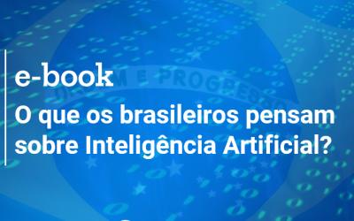 O que os brasileiros pensam sobre Inteligência Artificial?