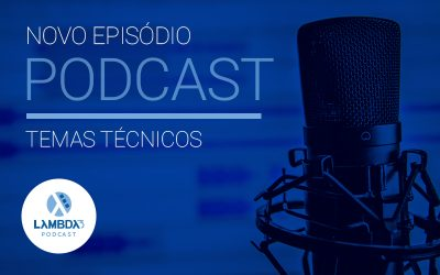 Lambda3 Podcast 172 – Papel do agilista na Lambda3