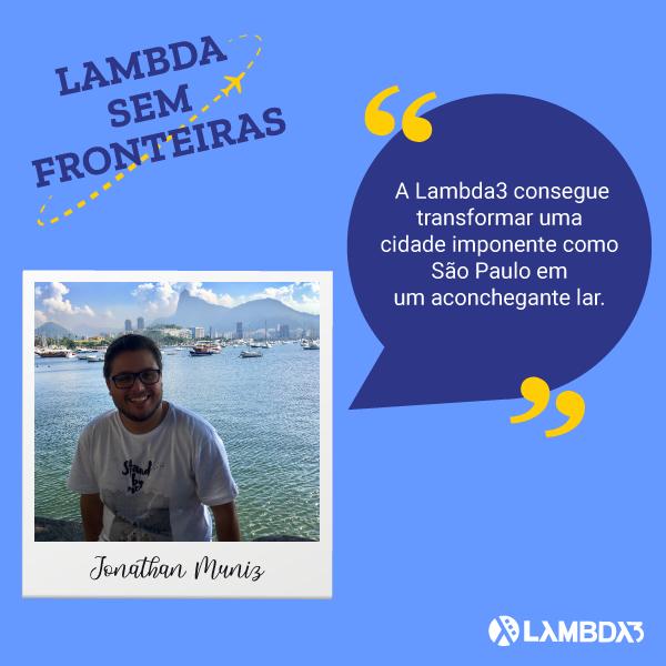 Lambda Sem Fronteiras | Conheça Jonathan Muniz do Time de Desenvolvimento