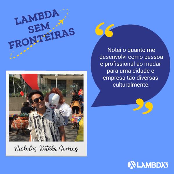 Lambda Sem Fronteiras | Conheça Nickolas do Time de UX