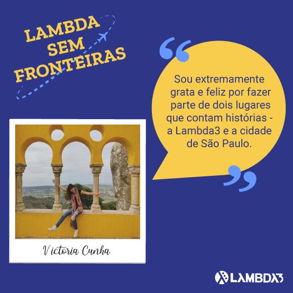 Lambda Sem Fronteiras | Conheça Victoria Cunha do time de UX
