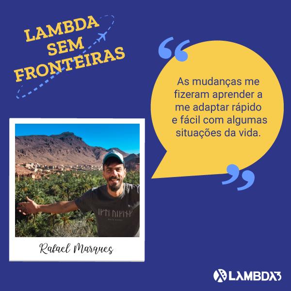 Lambda Sem Fronteiras | Conheça Rafael Marques do Time de Agilidade
