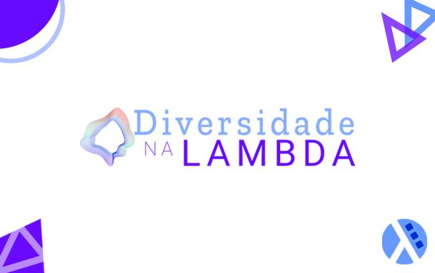 Como a diversidade cultural ajudou a moldar a Lambda3
