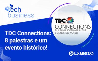 TDC Connections: representatividade marca a participação da Lambda3 em um evento épico