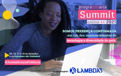 Lambda3 leva debatesobre diversidade de inclusãoaoPrograMariaSummit2021